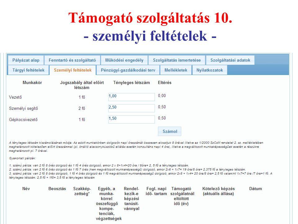 Támogató szolgáltatás 10. - személyi feltételek -