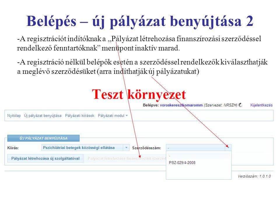 """Belépés – új pályázat benyújtása 2 -A regisztrációt indítóknak a """"Pályázat létrehozása finanszírozási szerződéssel rendelkező fenntartóknak"""" menüpont"""
