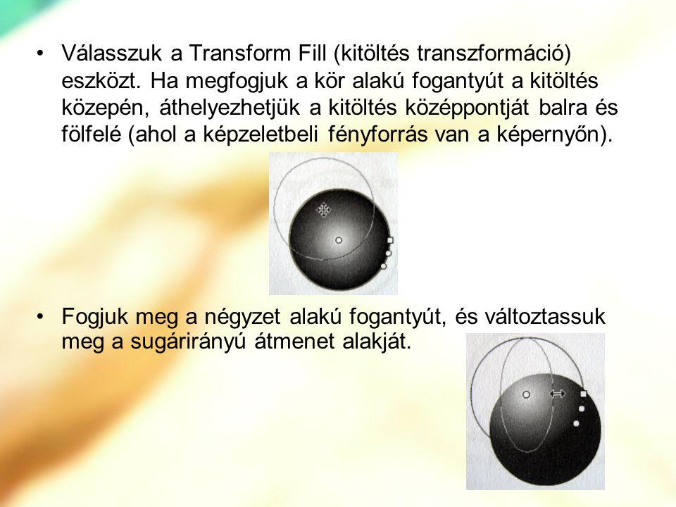 Válasszuk a Transform Fill (kitöltés transzformáció) eszközt. Ha megfogjuk a kör alakú fogantyút a kitöltés közepén, áthelyezhetjük a kitöltés középpo