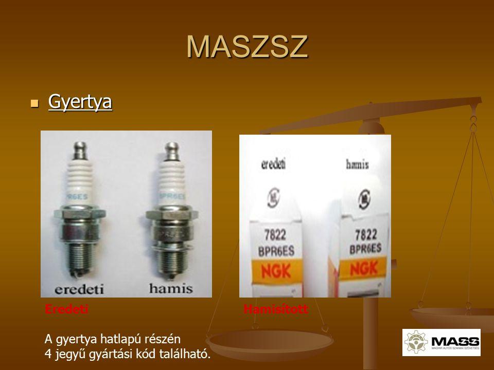 MASZSZ Gyertya Gyertya Eredeti Hamisított A gyertya hatlapú részén 4 jegyű gyártási kód található.