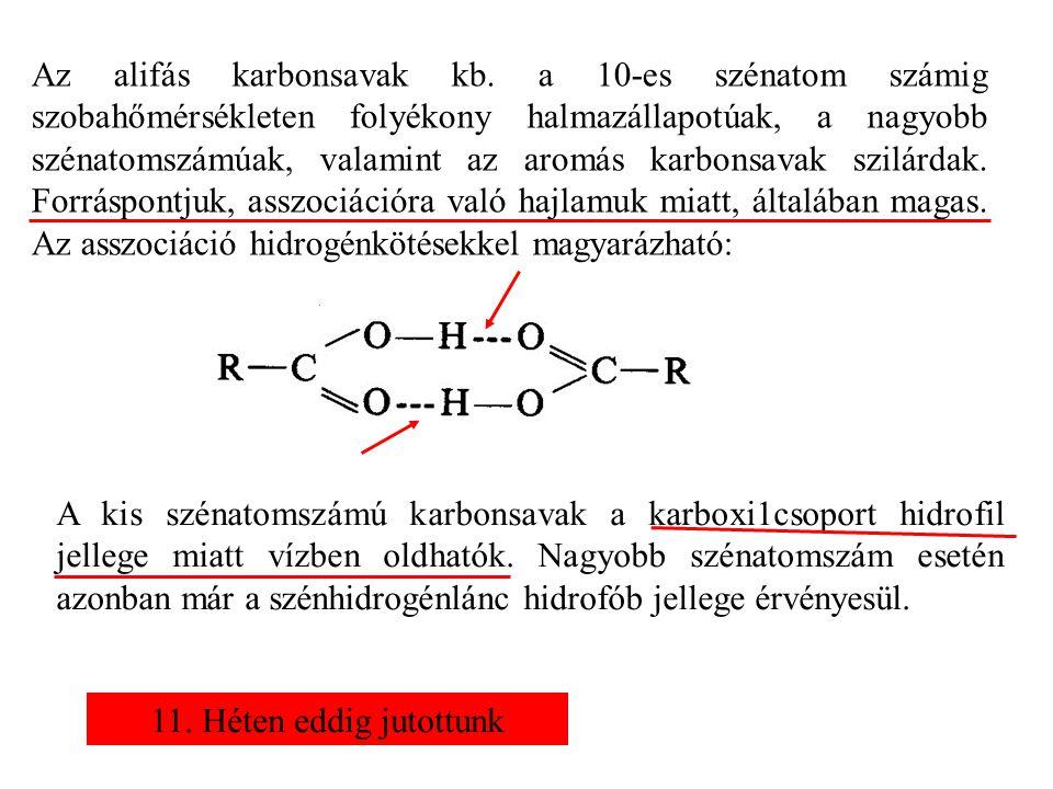 Az alifás karbonsavak kb.