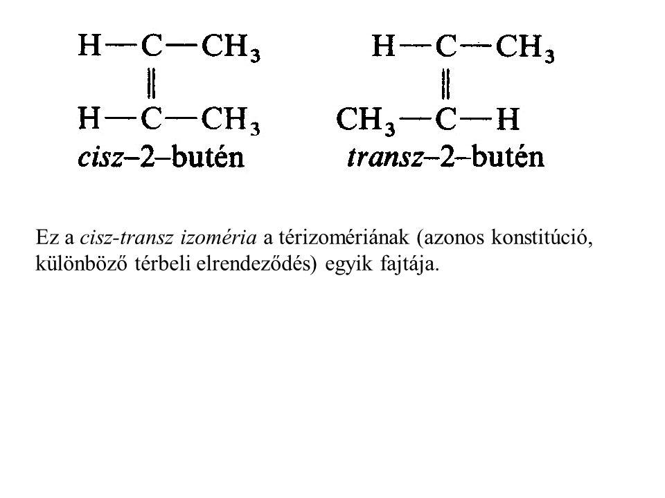 Ez a cisz-transz izoméria a térizomériának (azonos konstitúció, különböző térbeli elrendeződés) egyik fajtája.