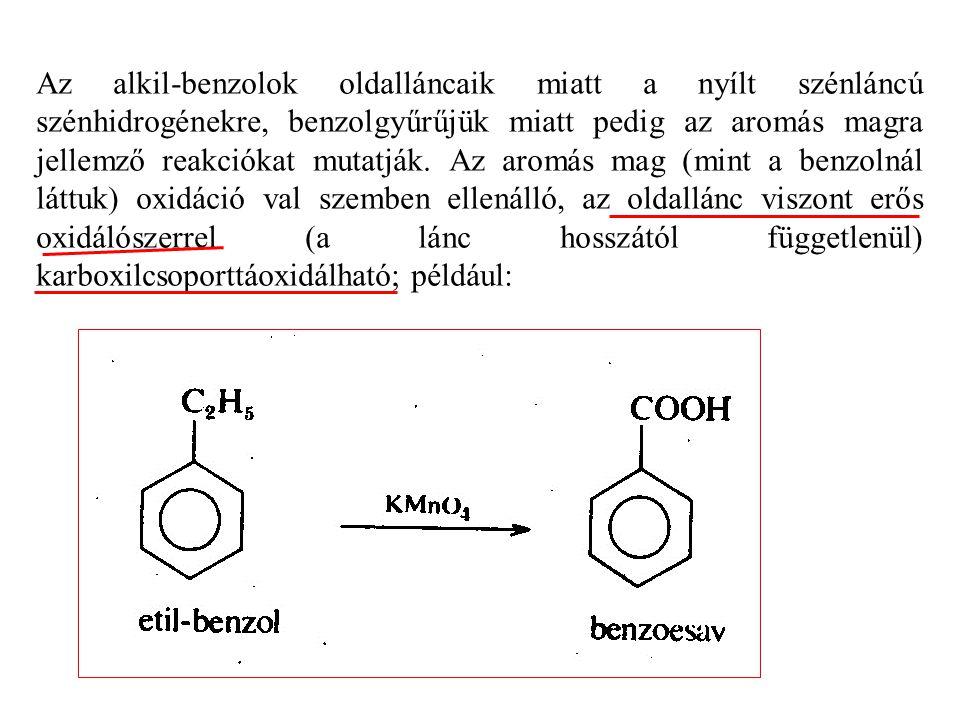 Az alkil-benzolok oldalláncaik miatt a nyílt szénláncú szénhidrogénekre, benzolgyűrűjük miatt pedig az aromás magra jellemző reakciókat mutatják.
