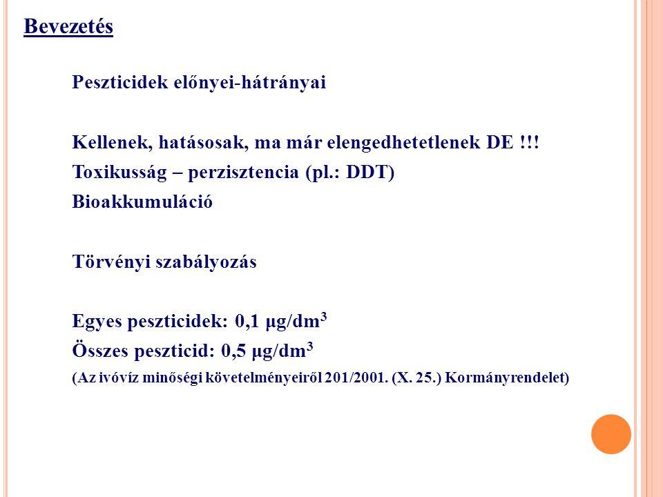 Bevezetés Peszticidek előnyei-hátrányai Kellenek, hatásosak, ma már elengedhetetlenek DE !!.