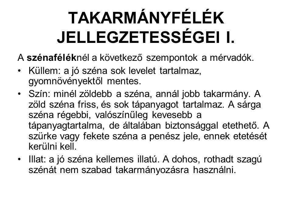 TAKARMÁNYFÉLÉK JELLEGZETESSÉGEI II.