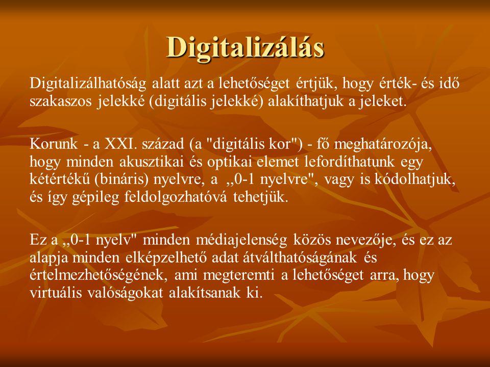 Digitalizálás Digitalizálhatóság alatt azt a lehetőséget értjük, hogy érték- és idő szakaszos jelekké (digitális jelekké) alakíthatjuk a jeleket. Koru