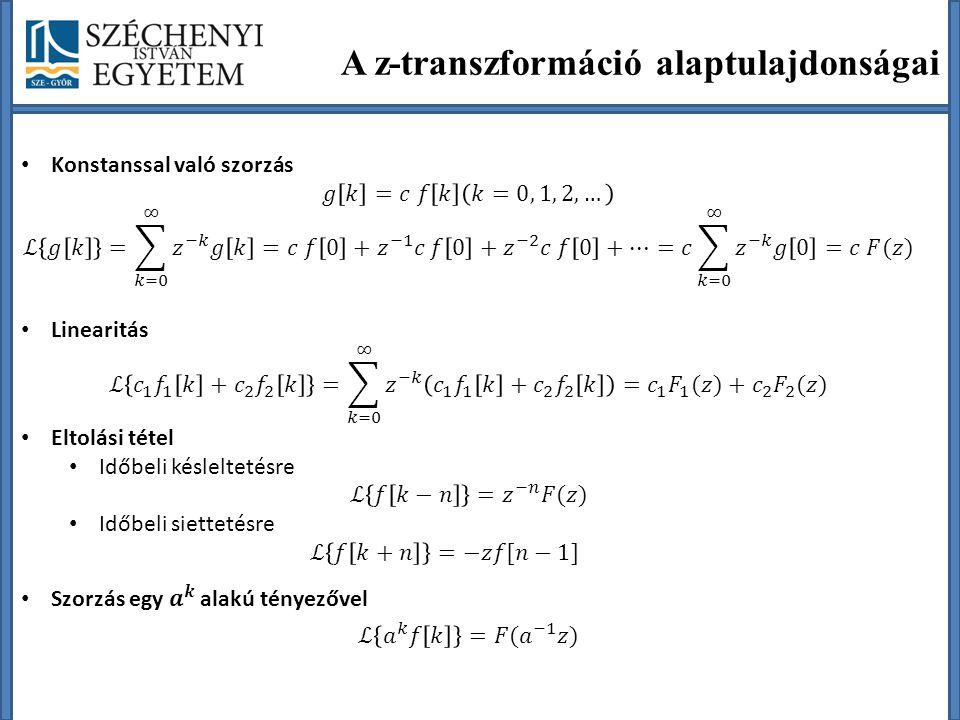 A z-transzformáció alaptulajdonságai