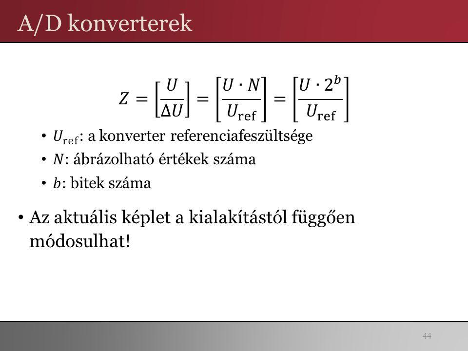 A/D konverterek 44