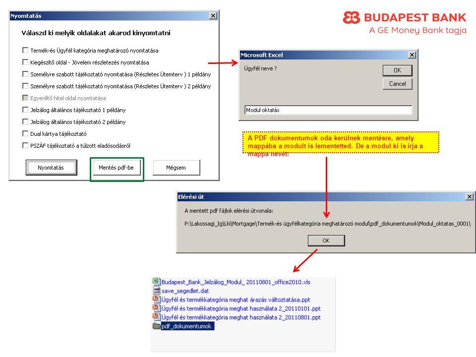 A PDF dokumentumok oda kerülnek mentésre, amely mappába a modult is lementetted. De a modul ki is írja a mappa nevét: