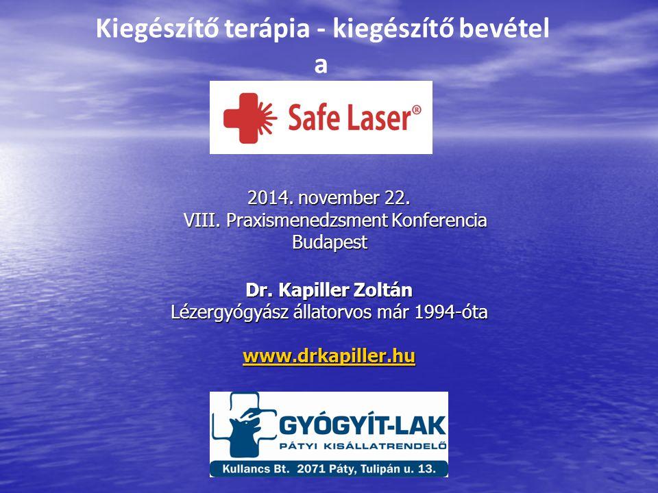 2014. november 22. VIII. Praxismenedzsment Konferencia Budapest 2014.