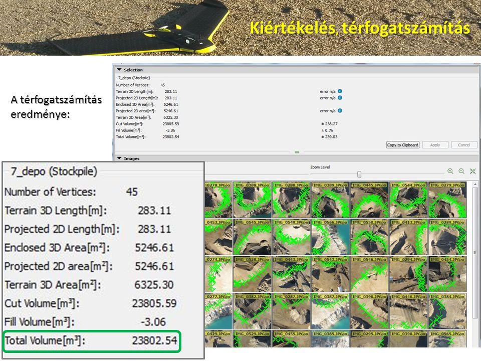 A térfogatszámítás eredménye: Kiértékelés, térfogatszámítás