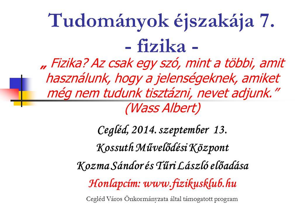 2014.09. 13.Művelődési Központ2 Tudományok éjszakája 7.