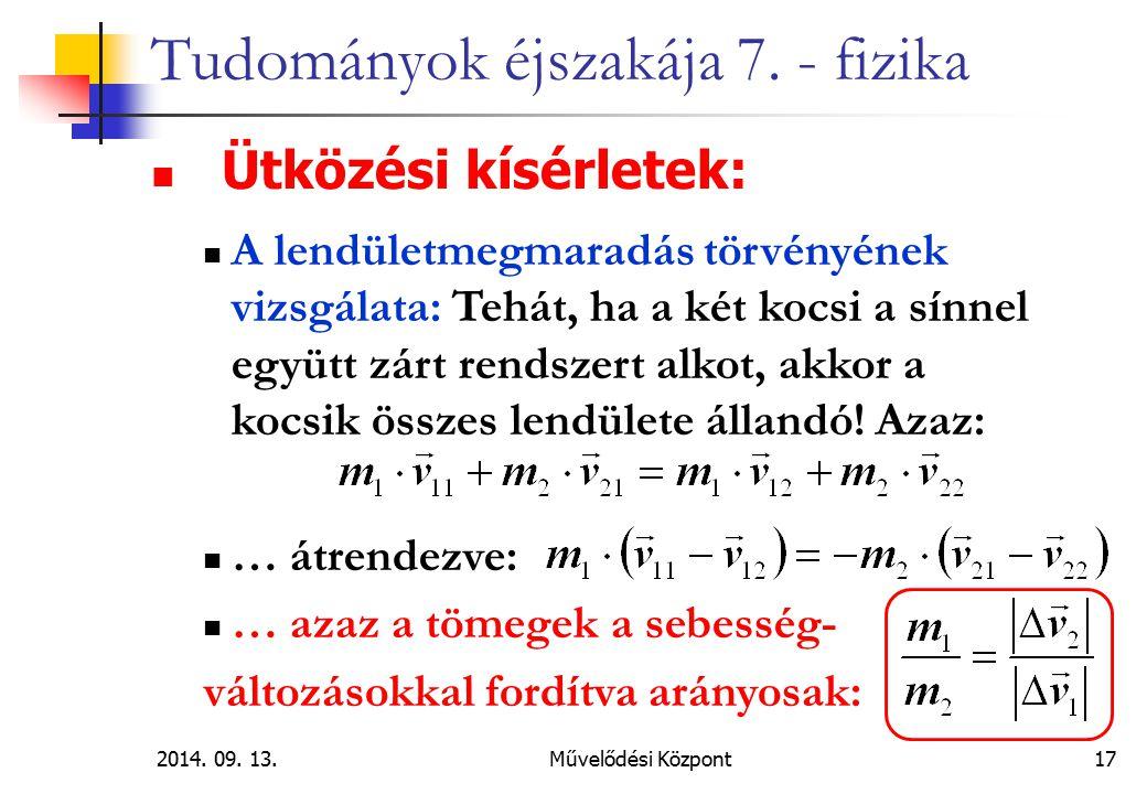 2014.09. 13.Művelődési Központ 17 Tudományok éjszakája 7.
