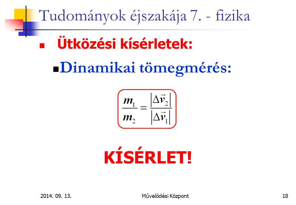 2014.09. 13.Művelődési Központ 18 Tudományok éjszakája 7.