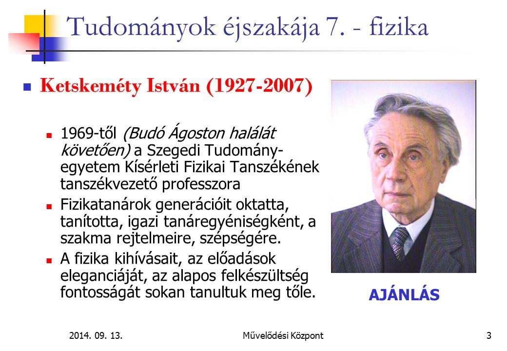 2014.09. 13.Művelődési Központ 24 Tudományok éjszakája 7.