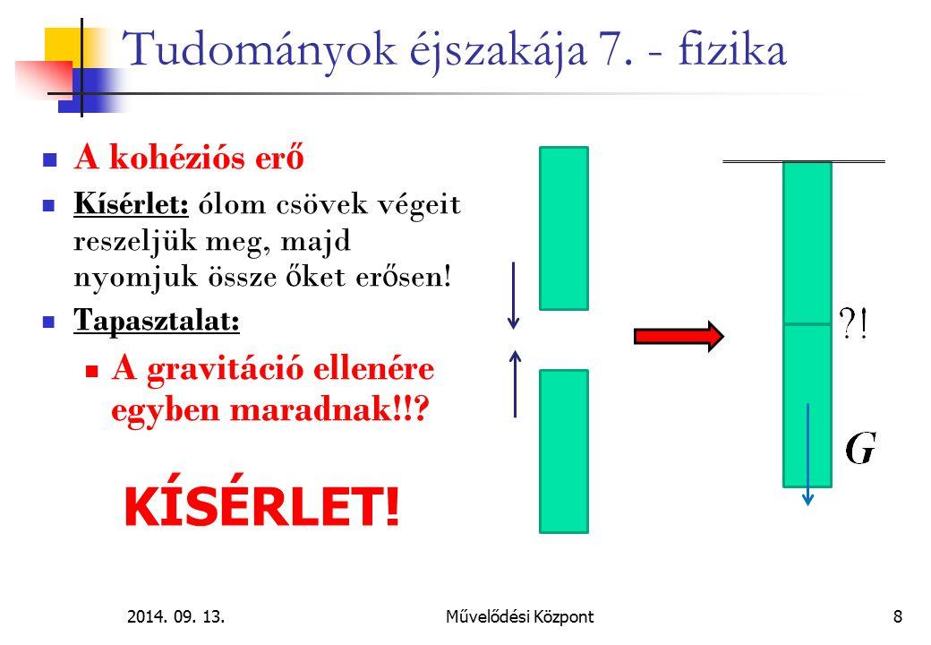 2014.09. 13.Művelődési Központ49 Tudományok éjszakája 7.