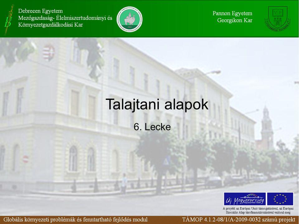 6. Lecke Talajtani alapok