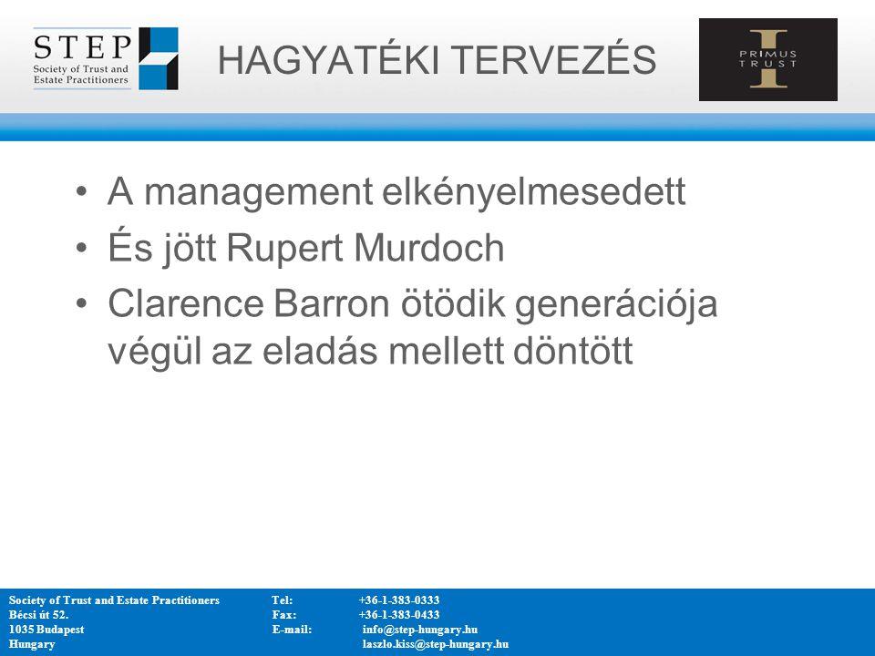 A management elkényelmesedett És jött Rupert Murdoch Clarence Barron ötödik generációja végül az eladás mellett döntött Society of Trust and Estate Pr