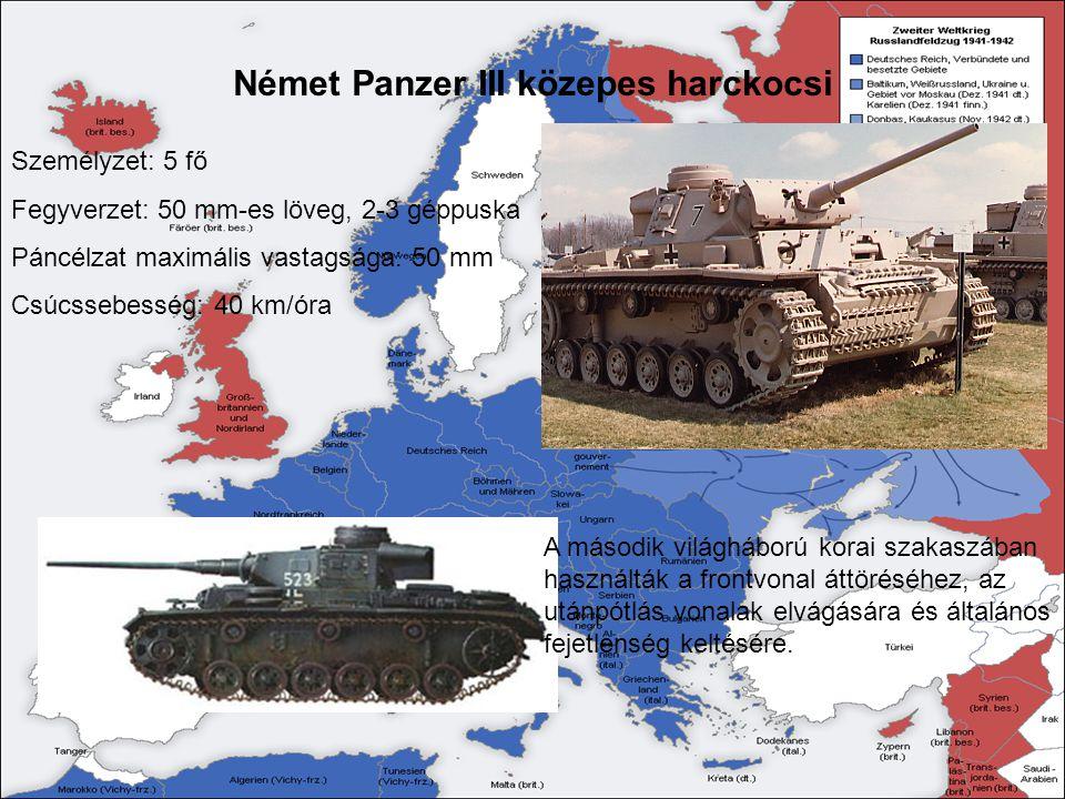 Német panzer V közepes harckocsi,,Párduc Személyzet: 5 fő Fegyverzet: 75 mm-es löveg, 1 géppuska Páncélzat maximális vastagsága: 120 mm Csúcssebesség: 46 km/óra A gyors, szívós és igen pontos löveggel felszerelt Párducból több mint 6000 darabot gyártottak.
