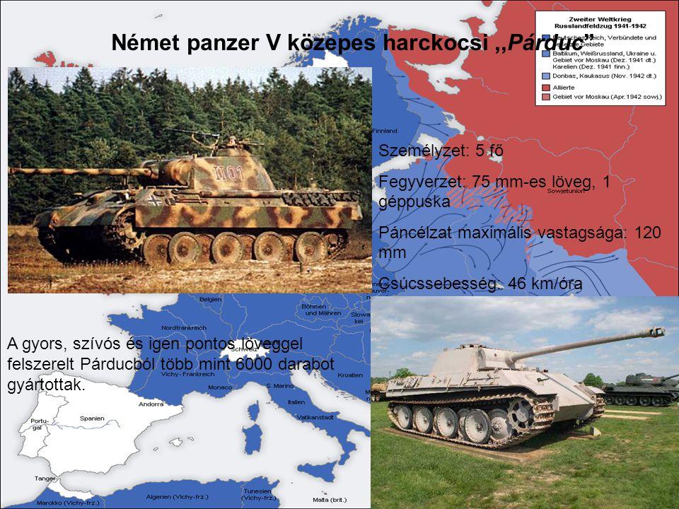 """Német panzer V közepes harckocsi,,Párduc"""" Személyzet: 5 fő Fegyverzet: 75 mm-es löveg, 1 géppuska Páncélzat maximális vastagsága: 120 mm Csúcssebesség"""