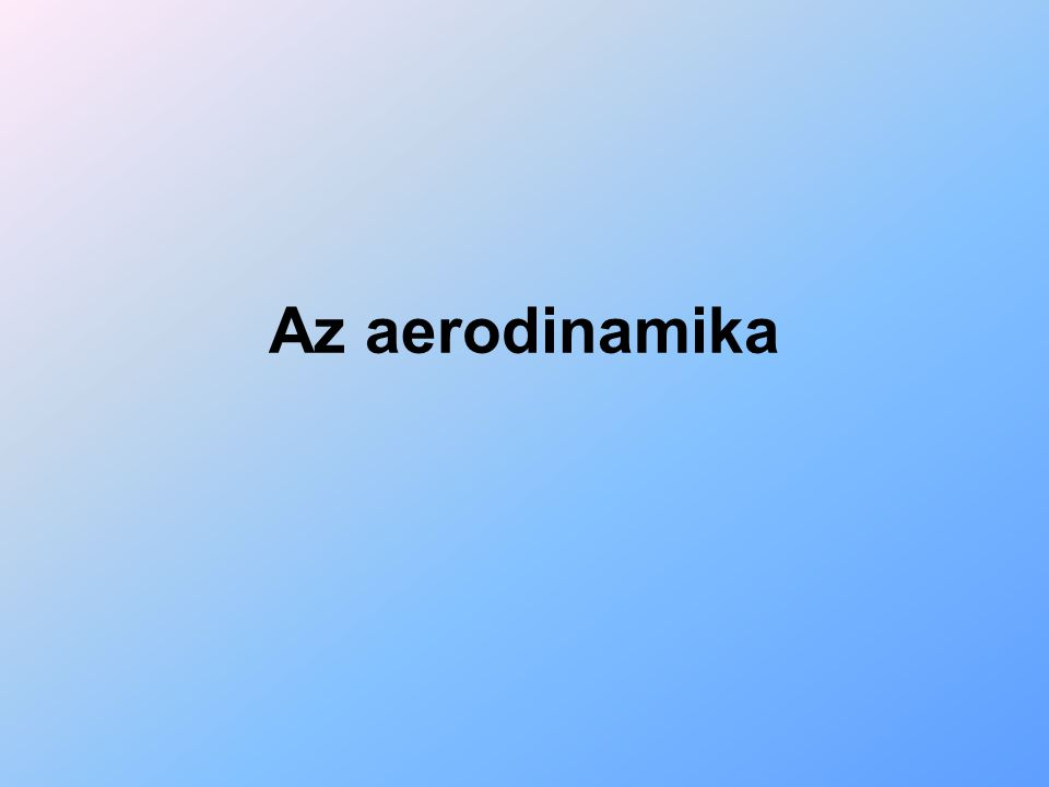 Az aerodinamika