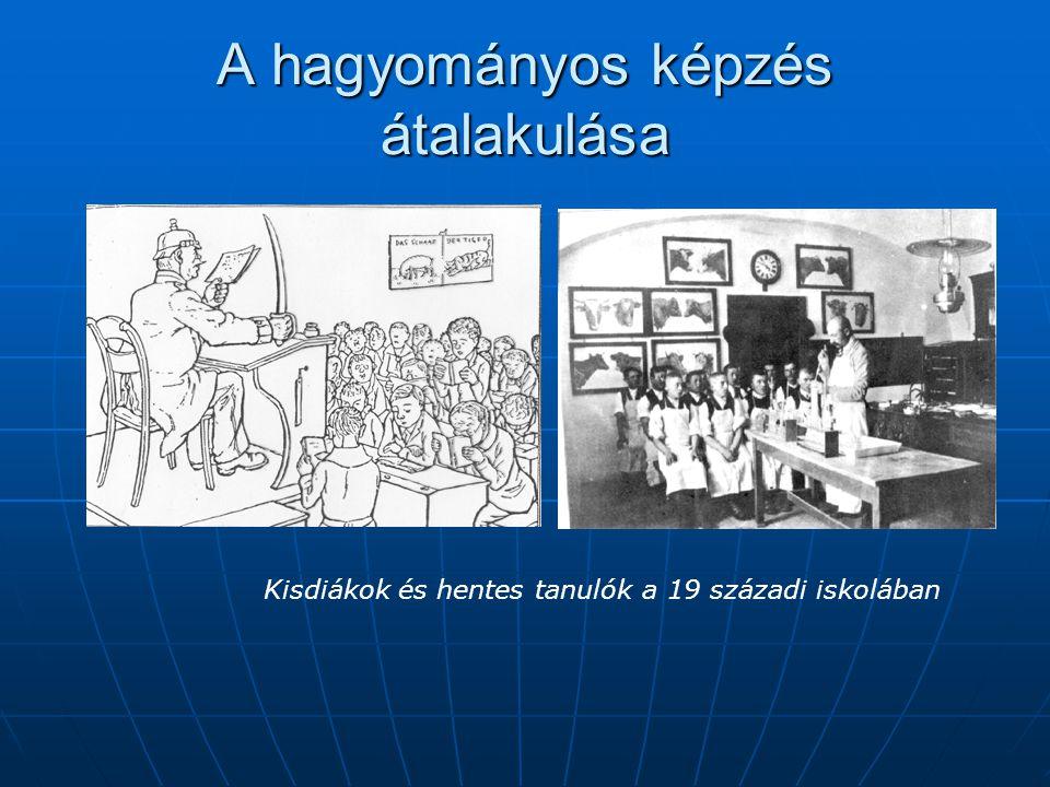 A hagyományos képzés átalakulása Kisdiákok és hentes tanulók a 19 századi iskolában