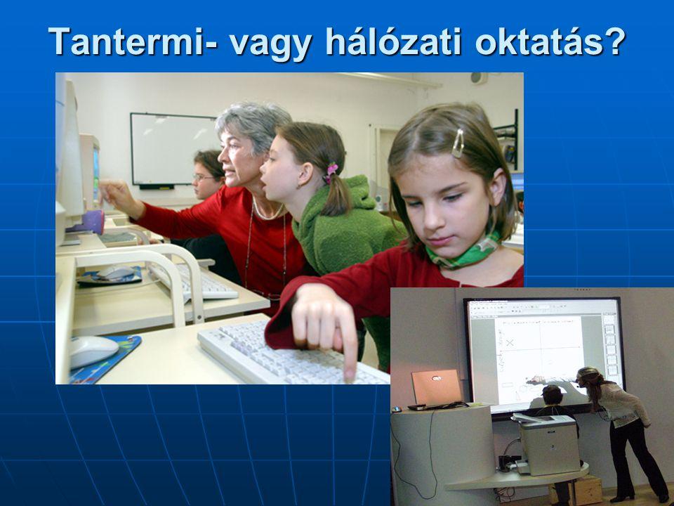 Tantermi- vagy hálózati oktatás?