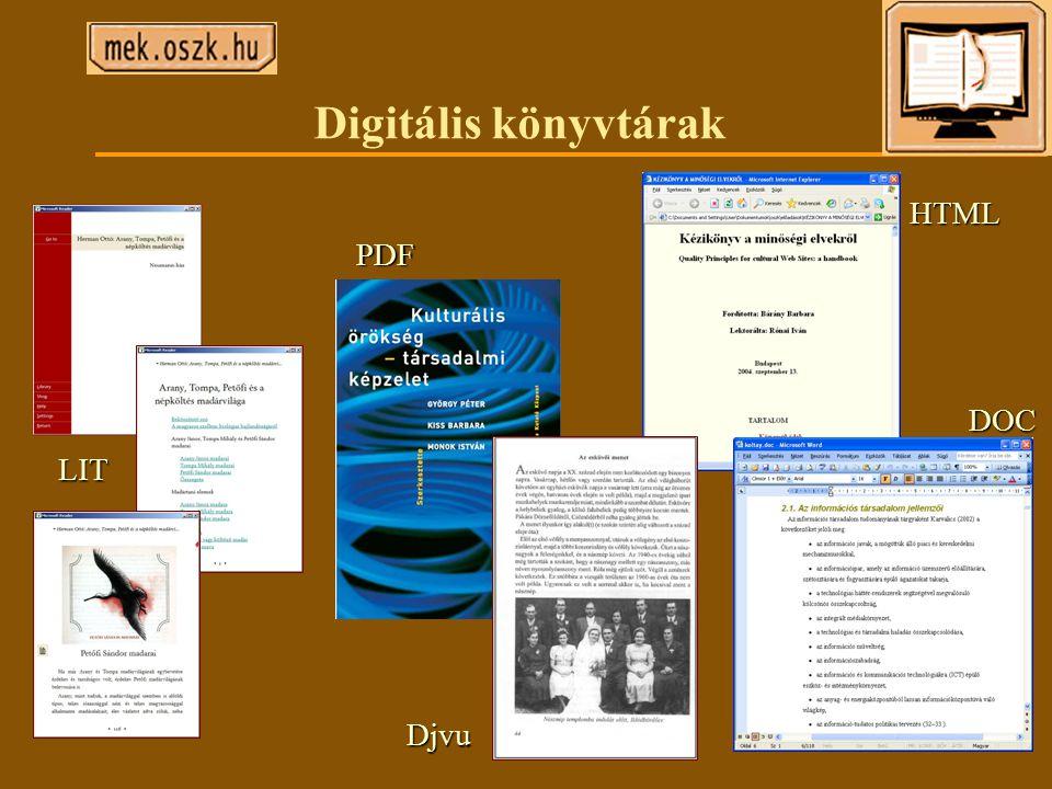 Digitális könyvtárak LIT PDF Djvu DOC HTML