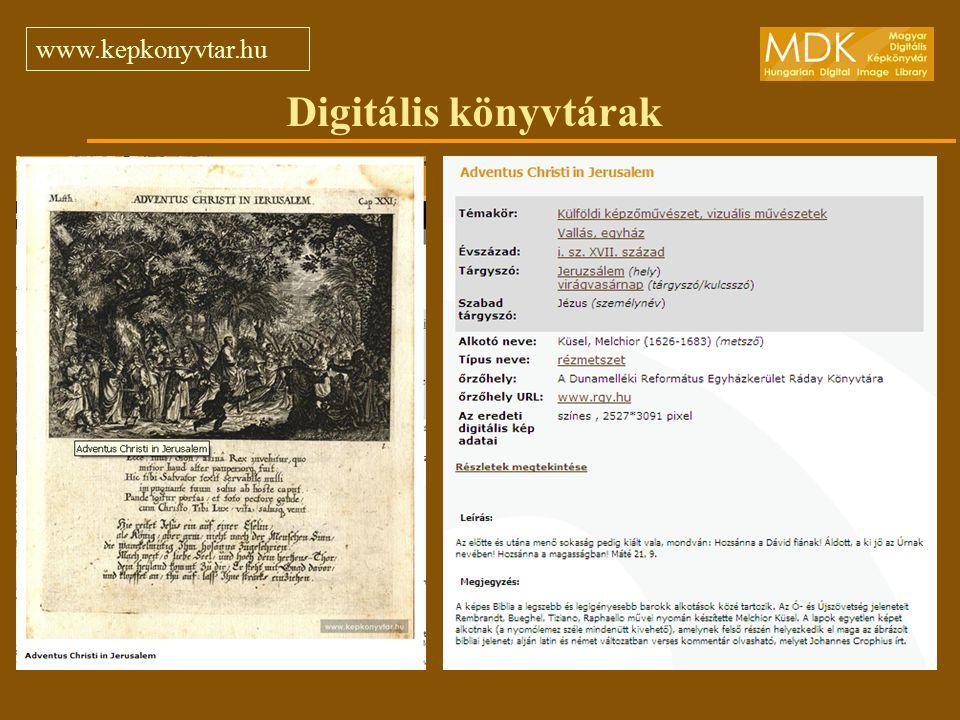 Digitális könyvtárak www.kepkonyvtar.hu