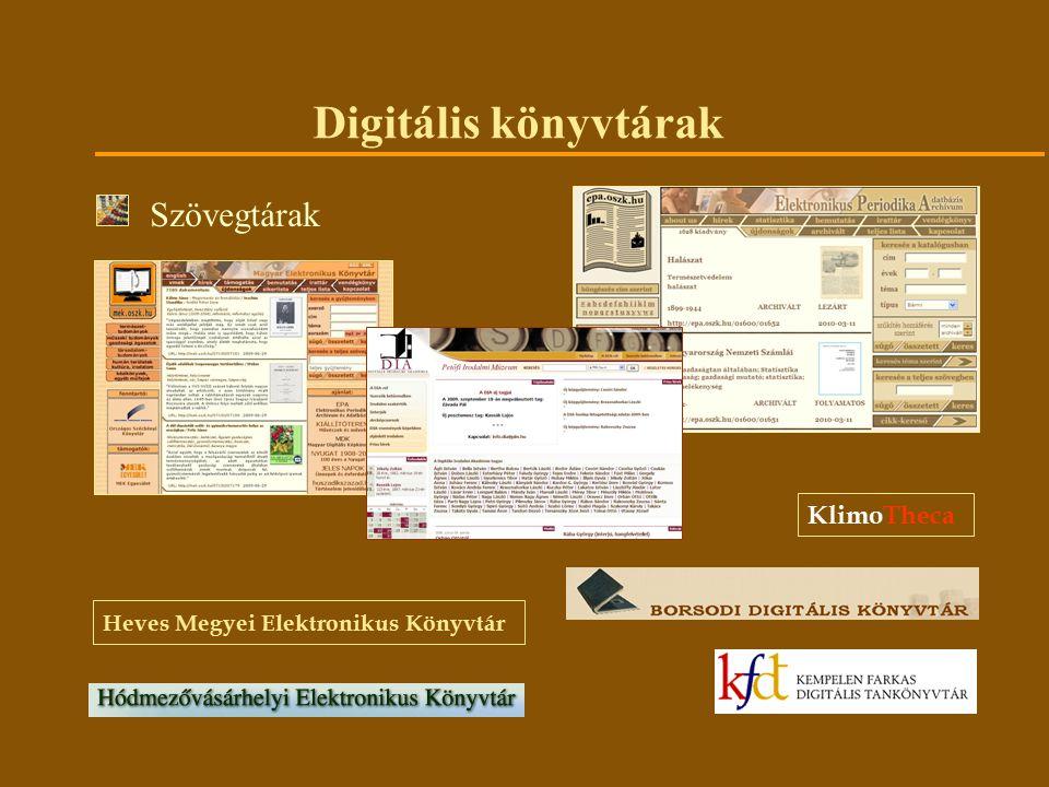 Digitális könyvtárak Szövegtárak KlimoTheca Heves Megyei Elektronikus Könyvtár