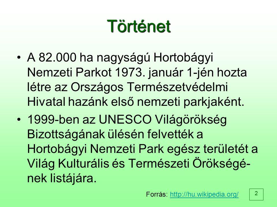 2 Történet A 82.000 ha nagyságú Hortobágyi Nemzeti Parkot 1973. január 1-jén hozta létre az Országos Természetvédelmi Hivatal hazánk első nemzeti park