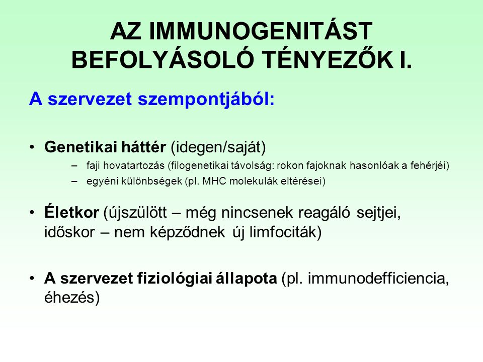 """Az antigén szempontjából: Az antigén fizikai-kémiai sajátságai –méret/komplexitás (nagyobb antigén  több epitóp, """"hordozó szerepe) –korpuszkuláris (sejt, kolloid) vagy oldott állapot –denaturált vagy natív (epitópok!) –lebonthatóság, feldolgozhatóság (antigén prezentáció APC által) Hozzáférhetőség (saját szemlencse krisztallin fehérjék elzártak az immunrendszertől) AZ IMMUNOGENITÁST BEFOLYÁSOLÓ TÉNYEZŐK II."""
