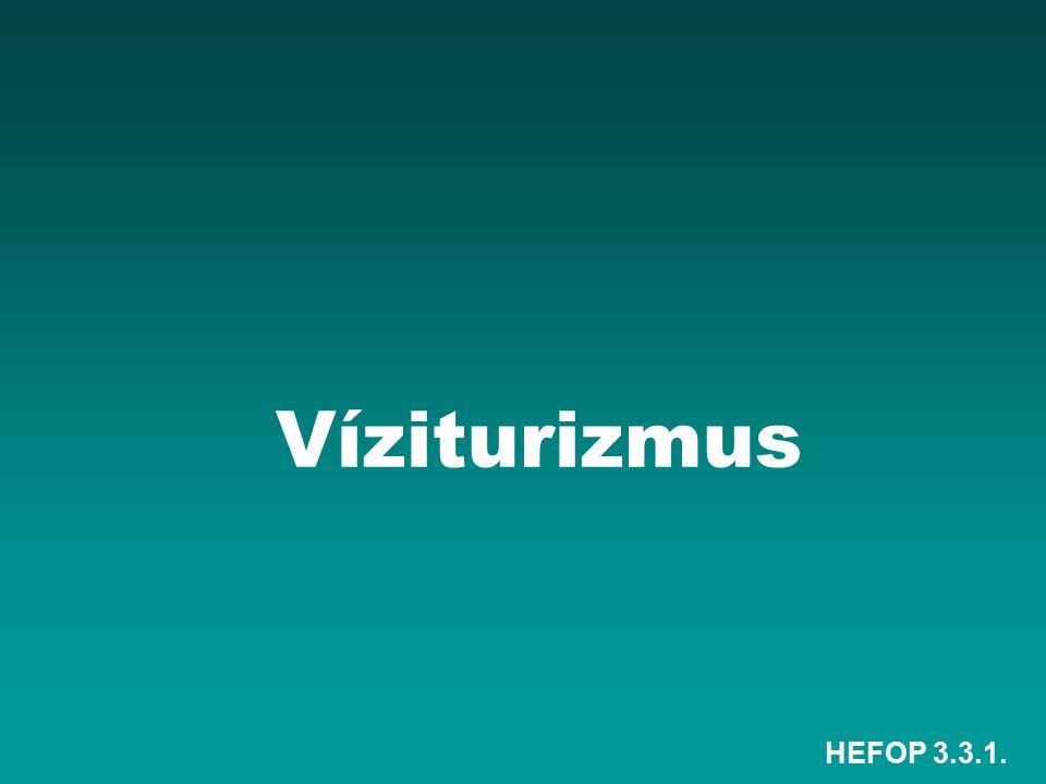 HEFOP 3.3.1. Víziturizmus