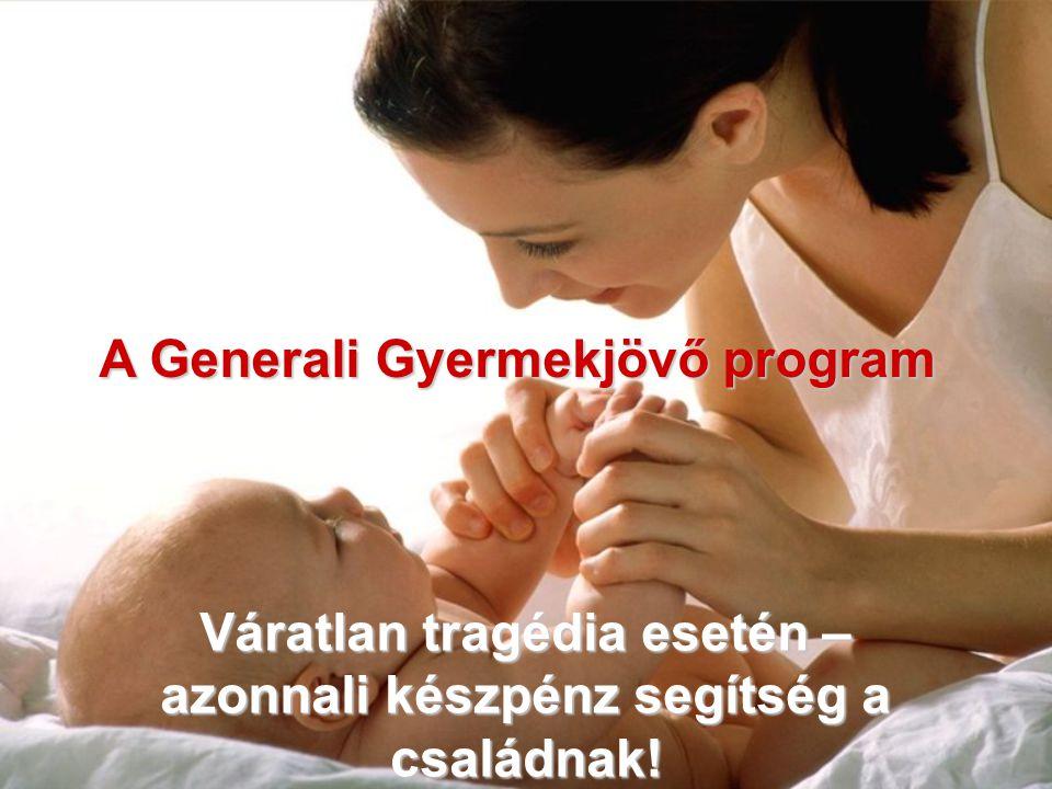 A Generali Gyermekjövő program Váratlan tragédia esetén – azonnali készpénz segítség a családnak!