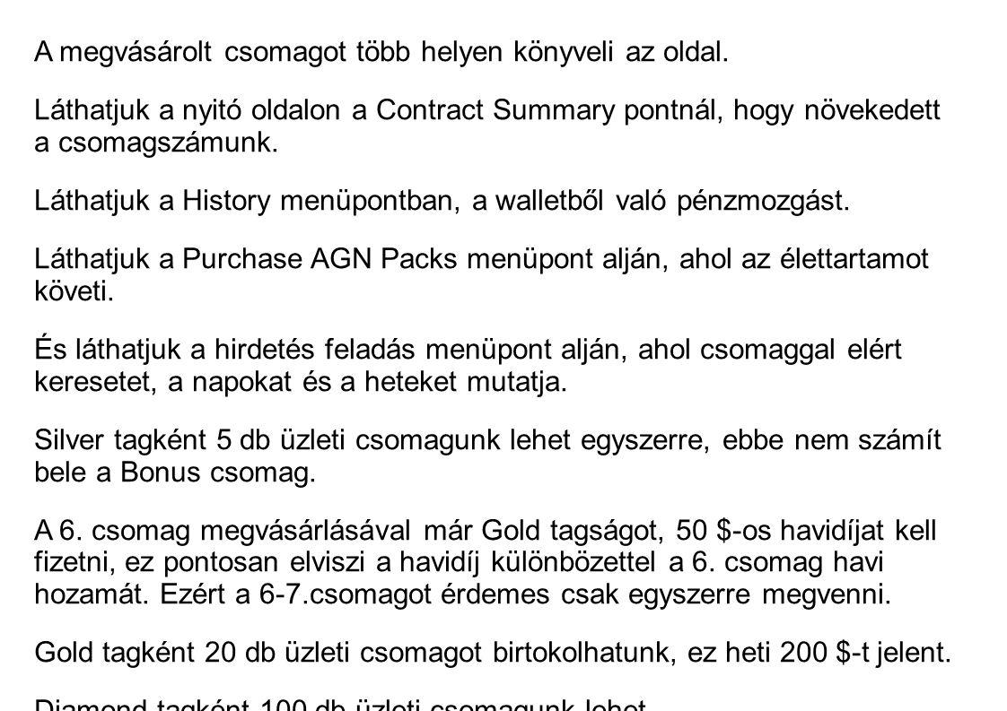 A megvásárolt csomagot több helyen könyveli az oldal.