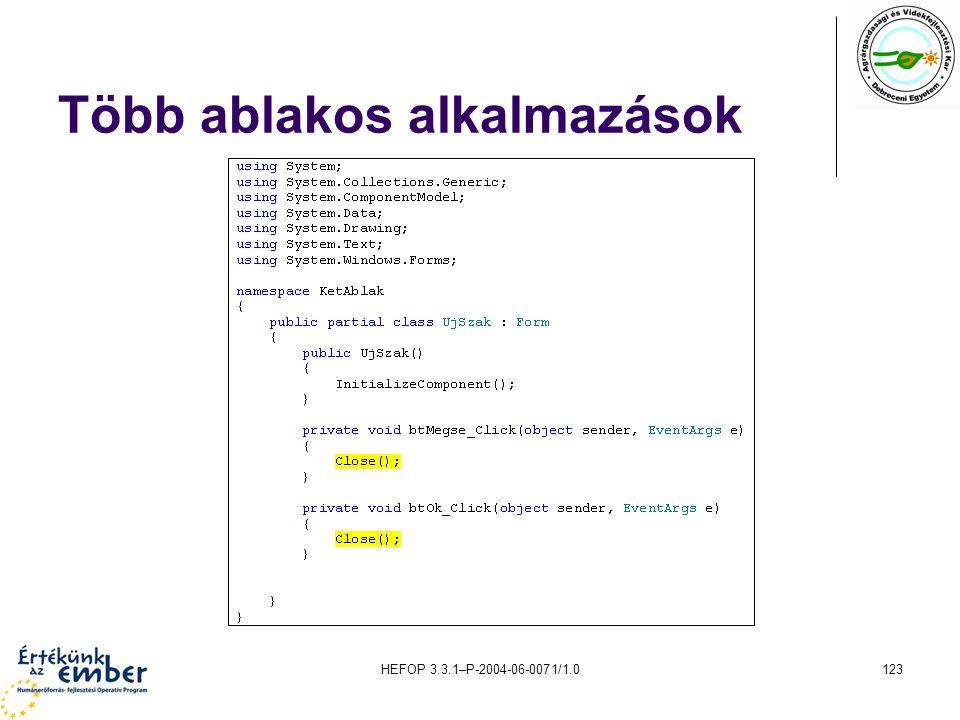 HEFOP 3.3.1–P-2004-06-0071/1.0123 Több ablakos alkalmazások