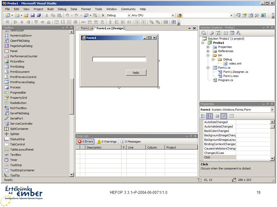 HEFOP 3.3.1–P-2004-06-0071/1.019 A fejlesztőkörnyezet részei