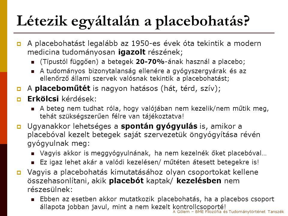 Létezik egyáltalán a placebohatás.