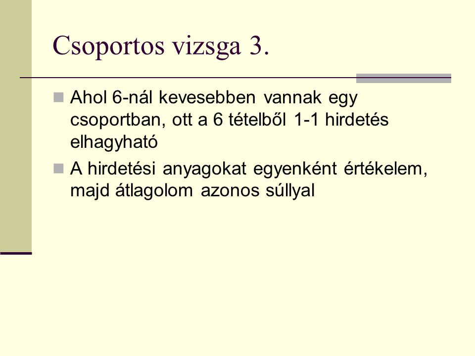 Csoportos vizsga 3.