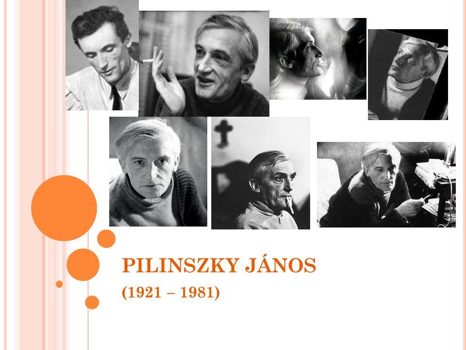 PILINSZKY JÁNOS (1921 – 1981)