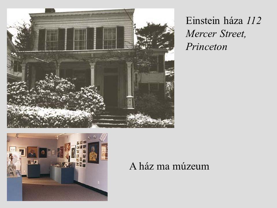 Einstein háza 112 Mercer Street, Princeton A ház ma múzeum