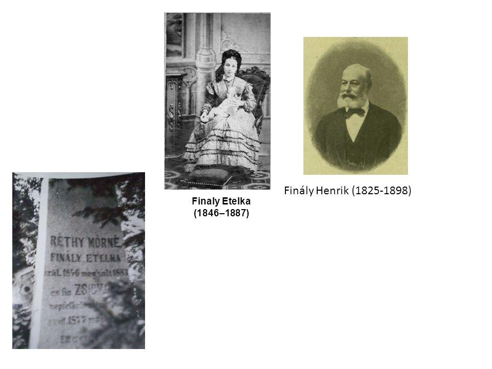 Finaly Etelka (1846–1887) Finály Henrik (1825-1898)