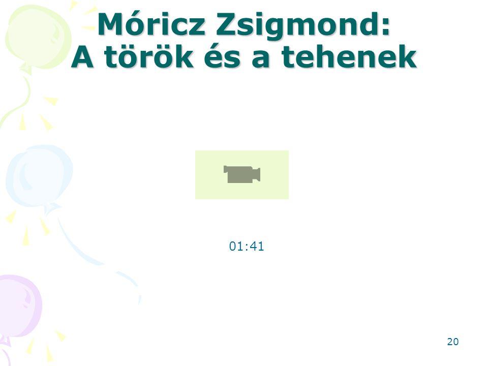 Móricz Zsigmond: A török és a tehenek 01:41 20