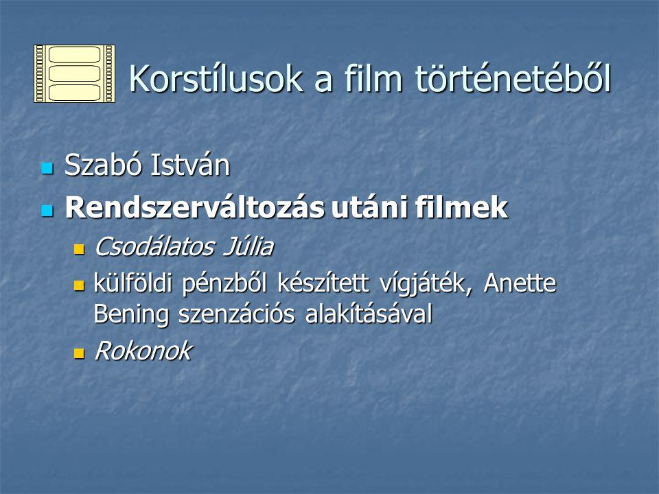 Korstílusok a film történetéből Korstílusok a film történetéből Huszárik Zoltán Huszárik Zoltán A Galga-menti kis faluban, Domonyban született.