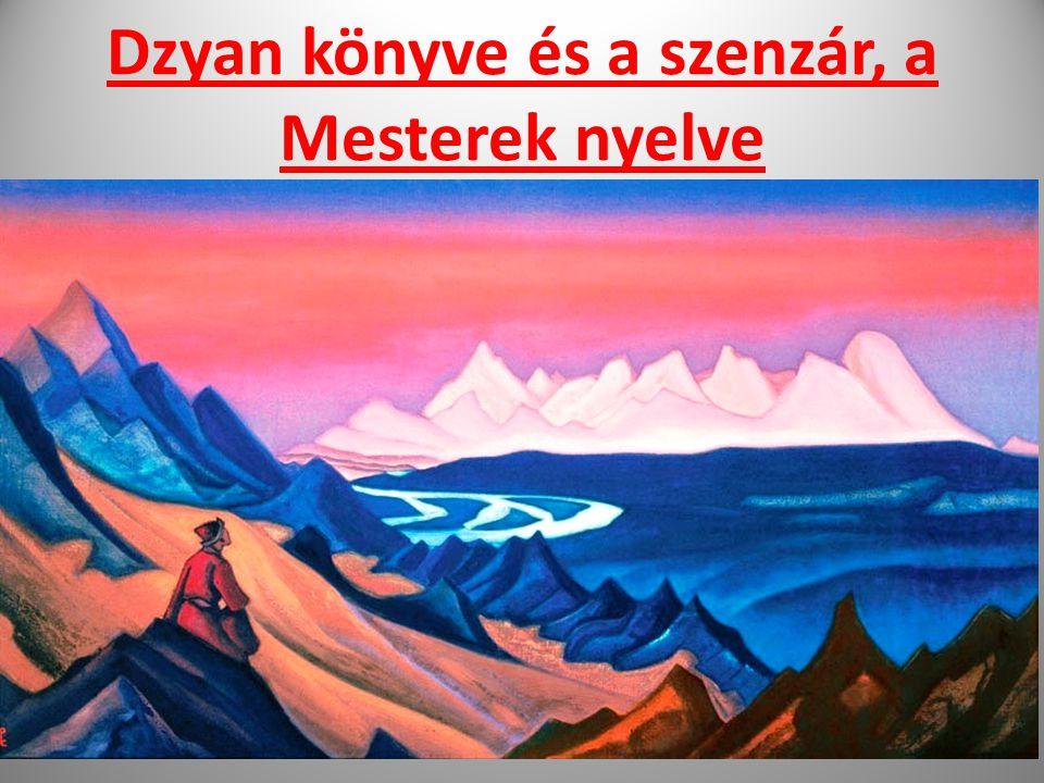 Dzyan könyve és a szenzár, a Mesterek nyelve