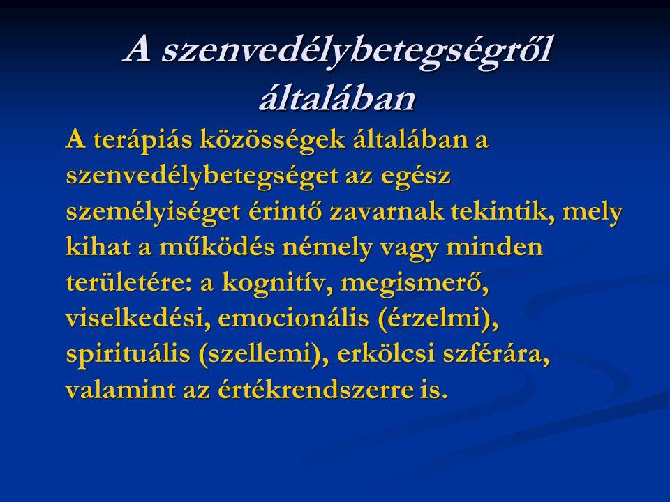 7.Belső üresség krónikus érzése 8.Inadekvát, intenzív harag vagy annak kontrollálási nehézsége (pl.