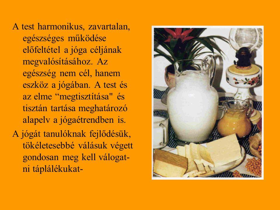 A szattvikus étrend A szattvikus étrend a legmegfelelőbb minden jógázó számára.