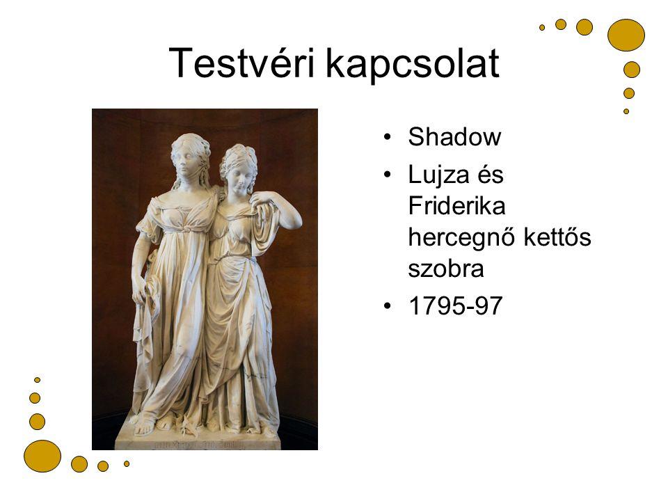 Testvéri kapcsolat Shadow Lujza és Friderika hercegnő kettős szobra 1795-97