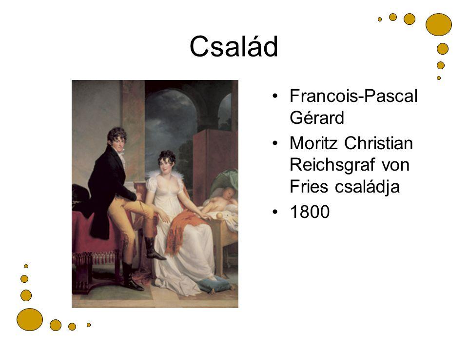 Család Francois-Pascal Gérard Moritz Christian Reichsgraf von Fries családja 1800