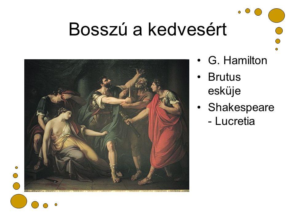 Bosszú a kedvesért G. Hamilton Brutus esküje Shakespeare - Lucretia